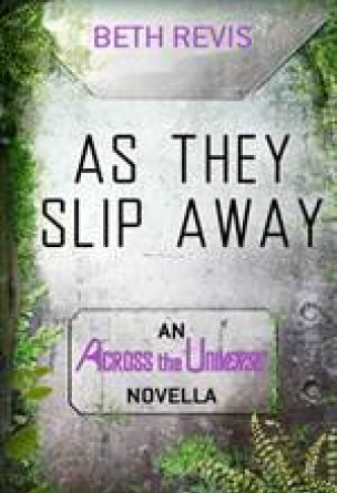 As They Slip Away