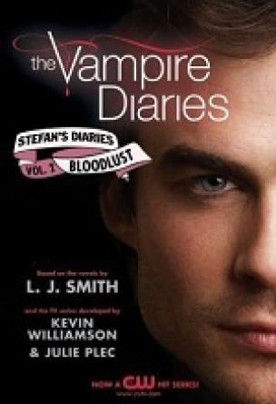 Stefan's Diaries: Bloodlust