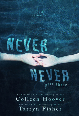 Never Never: Part Three
