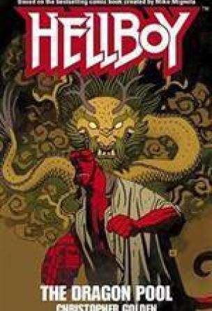 Hellboy: The Dragon Pool