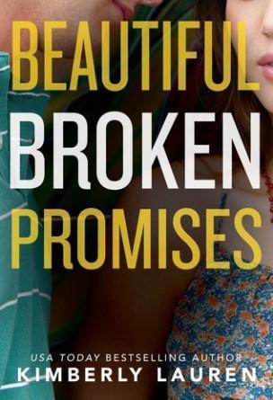 Beautiful Broken Promises