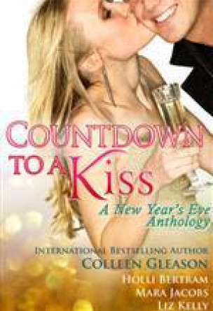 Countdown To A Kiss A New Year's Eve Anthology