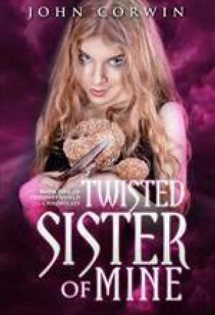 Twisted Sister of Mine