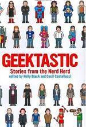 Geektastic: Stories from the Nerd Herd