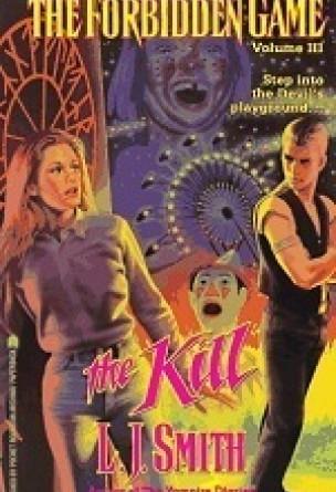 The Forbidden Game: The Kill