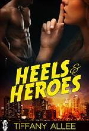 Heels and Heroes