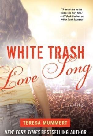 White Trash Love Song